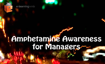 Amphetamine Awareness for Managers e-Learning