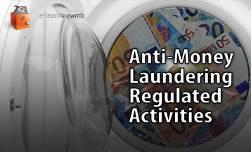 Anti-Money Laundering Regulated Activities e-Learning