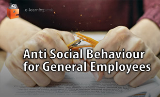 Anti Social Behaviour for General Employees e-Learning