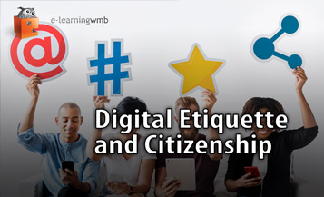 Digital Etiquette and Citizenship e-Learning