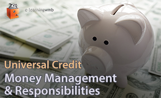 Universal Credit - Money Management and Responsibilities