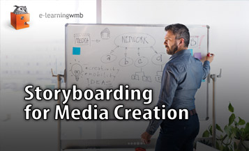 Storyboarding for Media Creation e-Learning